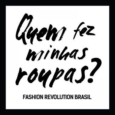 quem-fez-minhas-roupas-fashion-revolution-brasil